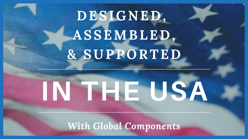 designed, assembled, and supported in america